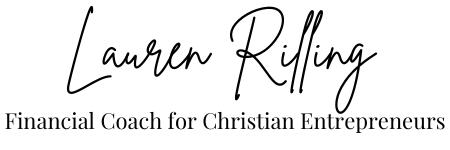 Lauren RIlling Financial Coach for Christian Entrepreneurs